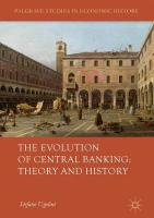 Evolution of Central Banking: Theory and History 1st ed. 2017