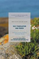 Self-Translation and Power: Negotiating Identities in European Multilingual Contexts 1st ed. 2017