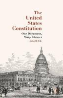 United States Constitution: One Document, Many Choices