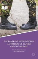 Palgrave International Handbook of Gender and the Military 1st ed. 2017