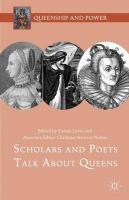 Scholars and Poets Talk About Queens 2015 1st ed. 2015