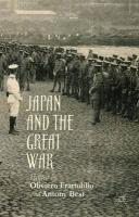 Japan and the Great War 2015 1st ed. 2015