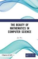 Beauty of Mathematics in Computer Science