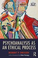 Psychoanalysis as an Ethical Process