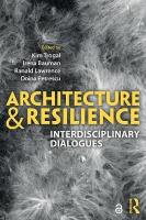 Architecture and Resilience: Interdisciplinary Dialogues
