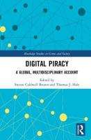 Digital Piracy: A Global, Multidisciplinary Account