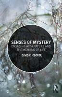 Senses of Mystery: Engaging with Nature and the Meaning of Life