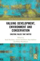 Valuing Development, Environment and Conservation: Creating Values that Matter