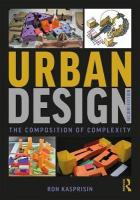 Urban Design: The Composition of Complexity 2nd New edition