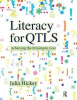 Literacy for QTLS: Achieving the Minimum Core