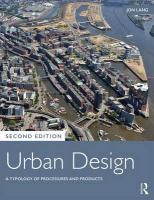 Urban Design: A Typology of Procedures and Products 2nd Revised edition