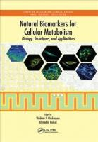 Natural Biomarkers for Cellular Metabolism: Biology, Techniques, and Applications