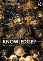 What is this thing called Knowledge? 4th New edition