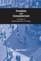 Freedom and Consumerism: A Critique of Zygmunt Bauman's Sociology