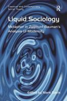 Liquid Sociology: Metaphor in Zygmunt Bauman S Analysis of Modernity