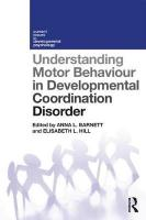 Understanding Motor Behaviour in Developmental Coordination Disorder