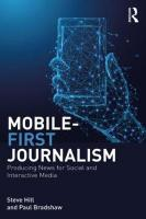 Mobile-First Journalism: Producing News for Social and Interactive Media