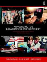 Announcing for Broadcasting and the Internet: The Modern Guide to Performing in the Electronic Media
