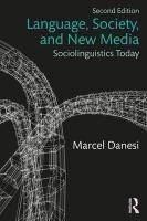 Language, Society, and New Media: Sociolinguistics Today 2nd New edition