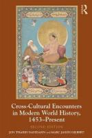 Cross-Cultural Encounters in Modern World History, 1453-Present 2nd New edition