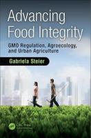 Advancing Food Integrity: GMO Regulation, Agroecology, and Urban Agriculture