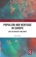 Populism and Heritage in Europe: Lost in Diversity and Unity