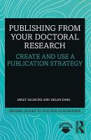 Publishing from your Doctoral Research: Create and Use a Publication Strategy