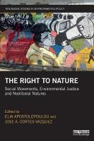 Right to Nature: Social Movements, Environmental Justice and Neoliberal Natures