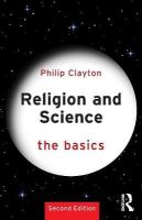 Religion and Science: The Basics 2nd New edition