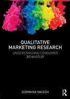 Qualitative Marketing Research: Understanding Consumer Behaviour