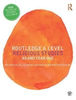 Routledge A Level Religious Studies: AS and Year One