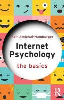 Internet Psychology: The Basics
