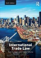 International Trade Law 6th New edition