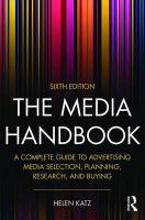 Media Handbook: A Complete Guide to Advertising Media Selection, Planning, Research, and   Buying 6th New edition