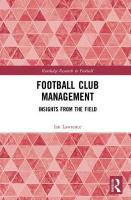 Football Club Management: Insights from the Field