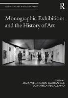 Monographic Exhibitions and the History of Art
