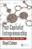 Post-Capitalist Entrepreneurship: Startups for the 99%