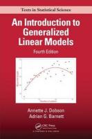 Introduction to Generalized Linear Models 4th New edition