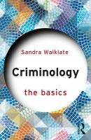 Criminology: The Basics 3rd New edition