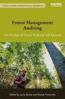 Forest Management Auditing: Certification of Forest Products and Services