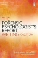 Forensic Psychologist's Report Writing Guide