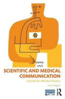 Scientific and Medical Communication: A Guide for Effective Practice