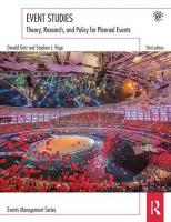 Event Studies: Theory, research and policy for planned events 3rd New edition