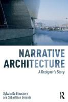 Narrative Architecture: A Designer's Story