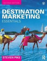 Destination Marketing: Essentials 2nd New edition