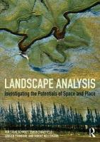 Landscape Analysis: Investigating the Potentials of Space and Place
