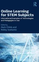 Online Learning for STEM Subjects: International Examples of Technologies and Pedagogies in Use