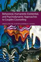 Behavioral, Humanistic-Existential, and Psychodynamic Approaches to Couples   Counseling