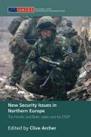New Security Issues in Northern Europe: The Nordic and Baltic States and the ESDP