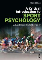 Critical Introduction to Sport Psychology: A Critical Introduction 3rd New edition